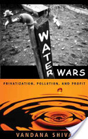 "Book: ""Water wars: Privatization, Pollution and Profit"" by Vandana Shiva"