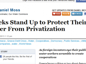 Article on Huffington Post regarding reactions to water privatization in Greece