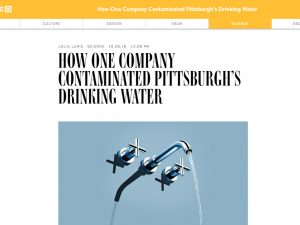"Wired: ""How one company contaminated Pittsburgh's drinking water"""