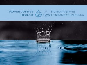 A Human Right to Water and Sanitation Toolkit for Global Water Justice Activists